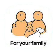 For your family
